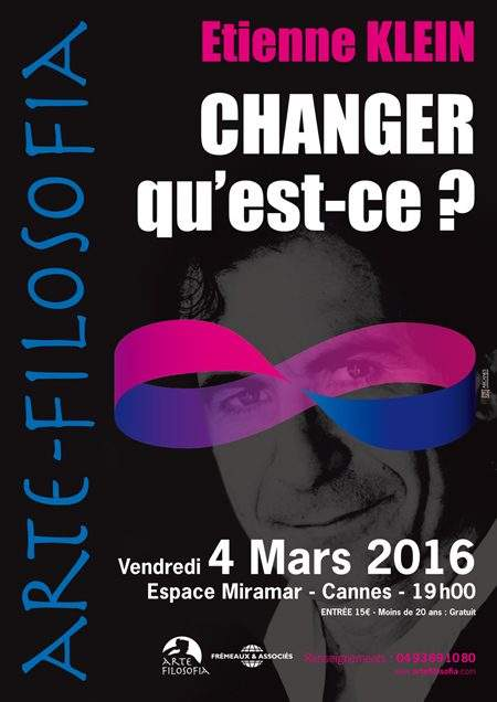 Etienne Klein «Changer Qu'est Ce ?»