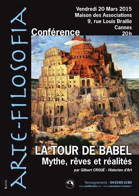 La Tour De Babel «Mythes, rêves et réalités»