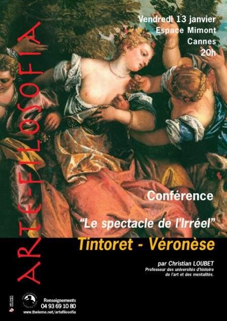 «Le spectacle de l'Irréel» Tintoret – Véronèse