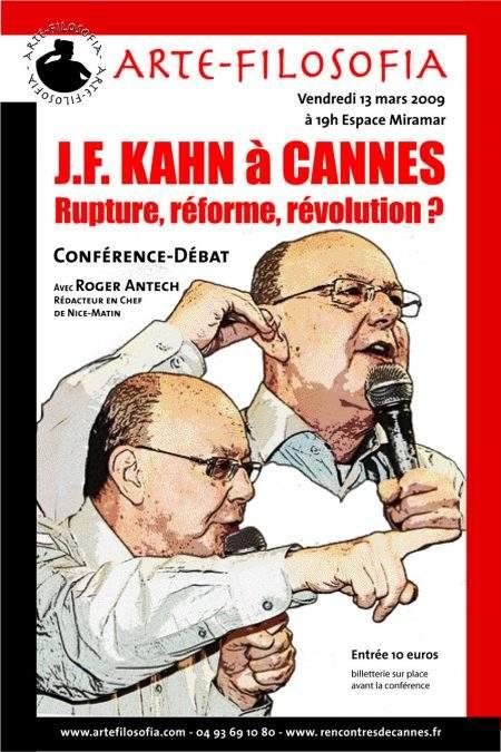 J.F Kahn à Cannes, «Rupture, Réforme, Révolution»