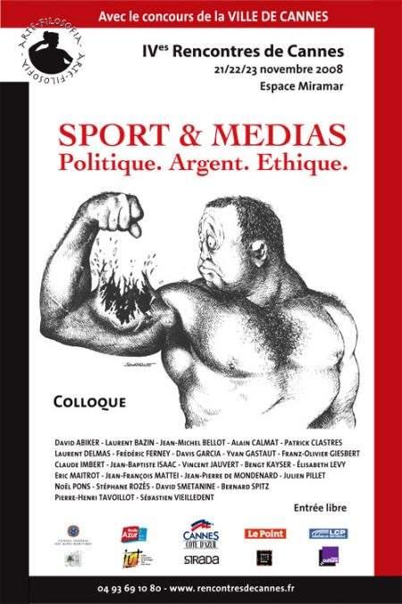 Sport & Medias. Politique. Argent. Ethique.