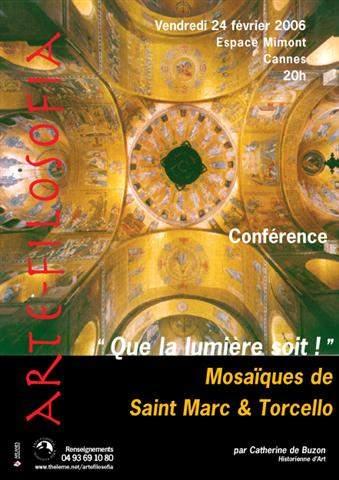 «Que la lumière soit!» Mosaïques de Saint Marc et Torcello