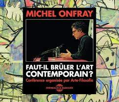 FAUT-IL BRÛLER L'ART CONTEMPORAIN ? – Coffret audio