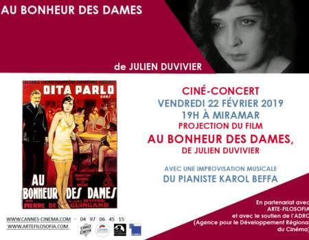 AUX BONHEUR DES DAMES – CINÉ-CONCERT avec Karol BEFFA – 22/2/2019