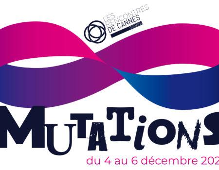 RENCONTRES DE CANNES 2020 – MUTATIONS